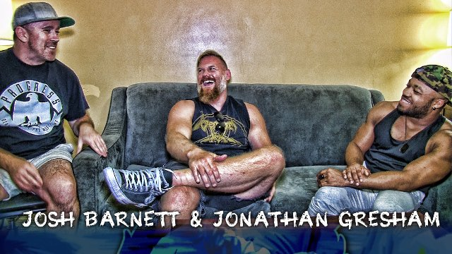 Sorry You're Watching This: Josh Barnett & Jon Gresham
