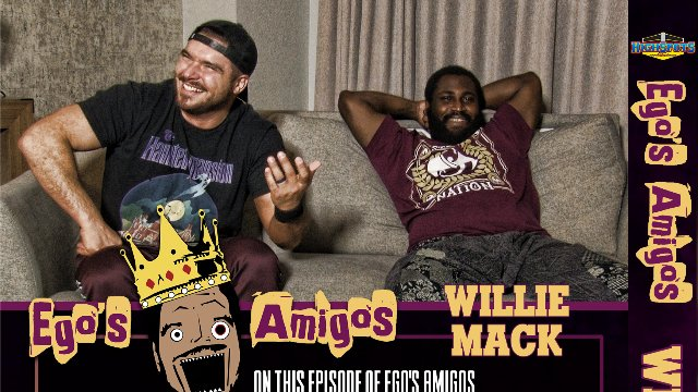 Ego's Amigos: Willie Mack