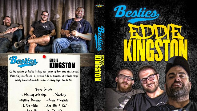 Besties: Eddie Kingston