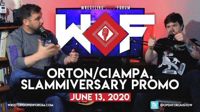 Wrestling Open Forum: 6.13.20 - Orton/Ciampa Twitter War, Karrion Kross Entrance, Will Impact Slammiversary Deliver?