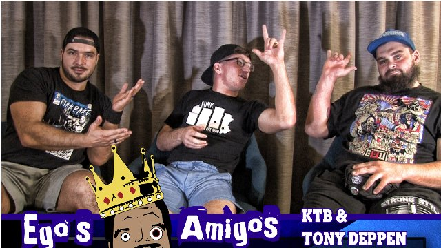 Ego's Amigos KTB & Tony Deppen