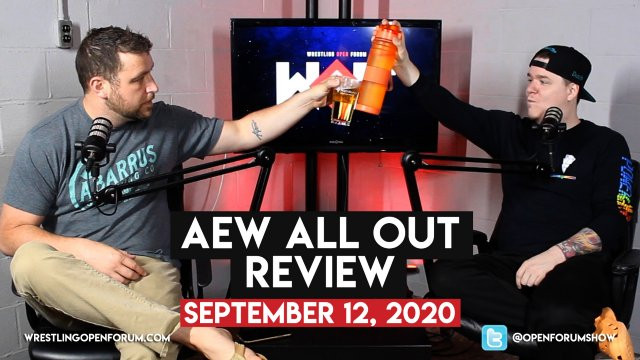 Wrestling Open Forum: 9.12.20 -All Out Review