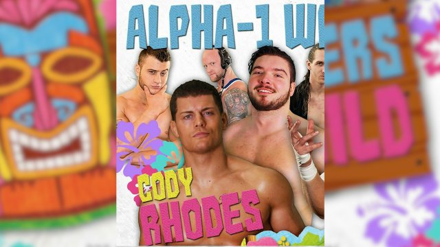 Alpha-1: Wrestlers Gone Wild (Jan 2018)