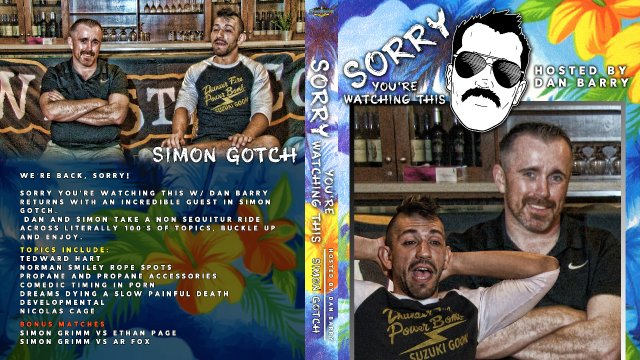 Sorry You're Watching This: Simon Gotch