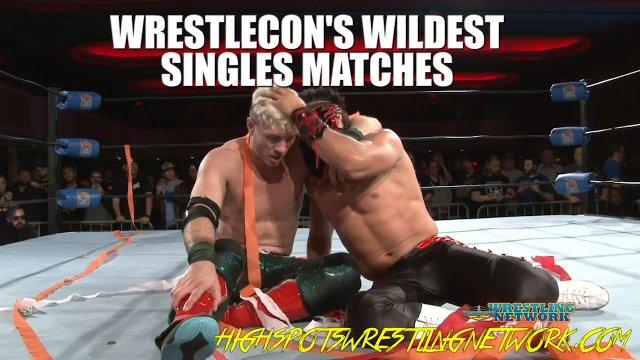 Wrestlecon's Wildest Singles Matches