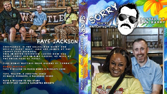 Sorry You're Watching This: Faye Jackson