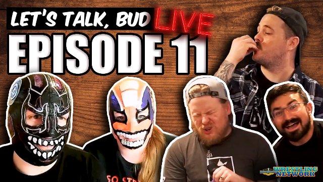 Let's Talk Bud Ep 11: w/ Evil Uno & Mrs. Uno