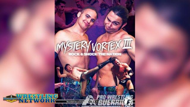 PRO WRESTLING GUERRILLA - MYSTERY VORTEX III