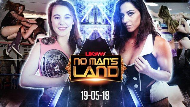 UKWW No Man's Land 19-05-18