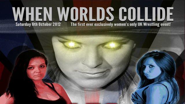 UKWW When Worlds Collide 06-10-12