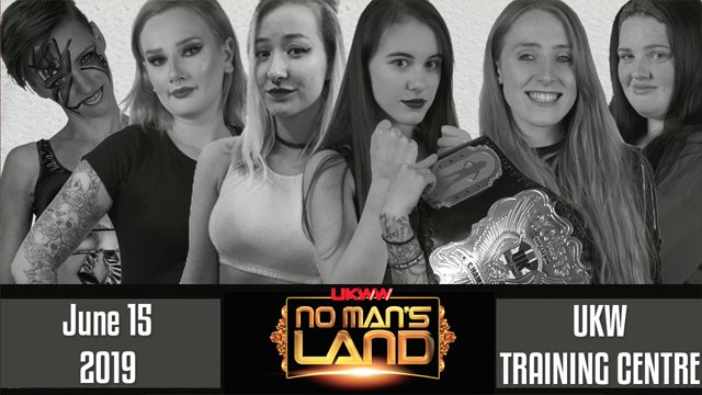 UKWW No Mans Land 15-06-19