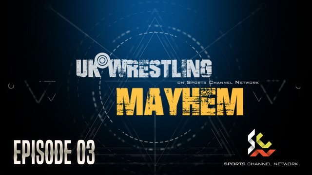 UKW Mayhem Episode 03