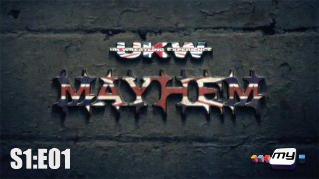 UKW Mayhem on My S1:E01
