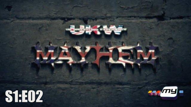 UKW Mayhem on My S1:E02