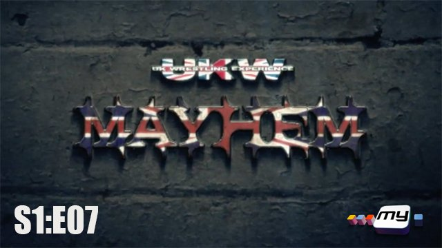 UKW Mayhem on My S1:E07