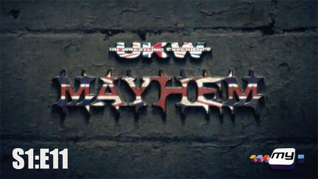 UKW Mayhem on My S1:E11