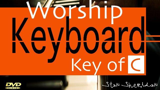 Worship Keyboard Instructional DVD / Key Of C