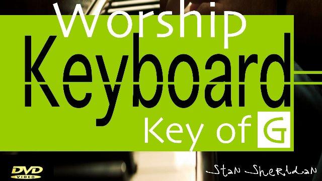 Worship Keyboard Instructional DVD / Key Of G