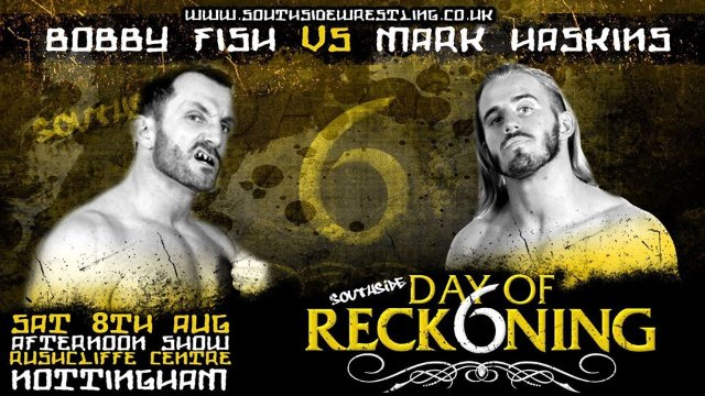 Southside Wrestling: Day of Reckoning 6 (08/08/15)