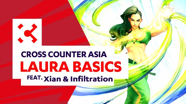 SFV: Laura Basics ft. Xian & Infiltration