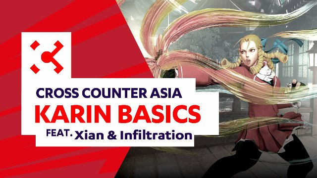 SFV: Karin Basics ft. Xian & Infiltration