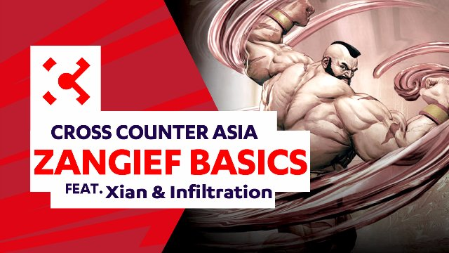 SFV: Zangief Basics ft. Xian & Infiltration