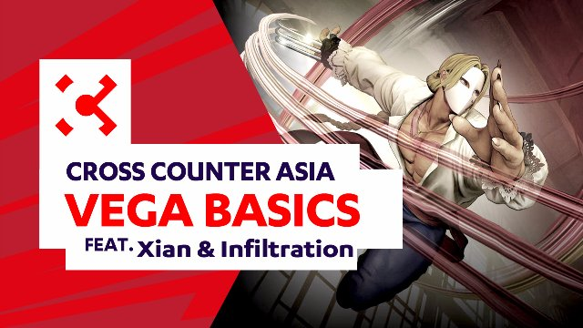 SFV: Vega Basics ft. Xian & Infiltration