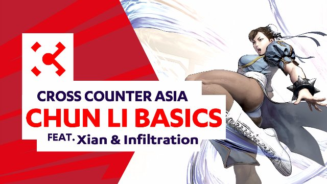 SFV: Chun Li Basics ft. Xian & Infiltration