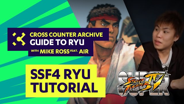 Cross Counter Guide to Ryu feat. Air - Super Street Fighter 4 Tutorial