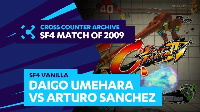 SF4 Vanilla: Daigo Umehara vs. Arturo Sanchez