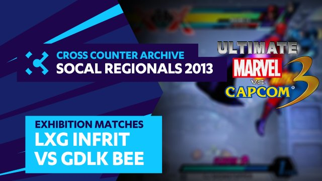 SoCal Regionals 2013 Exhibition Matches: UMVC3 - LXG Infrit vs. GDLK Bee