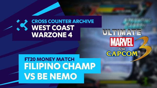 West Coast Warzone 4: UMVC3 - Filipino Champ vs. BE Nemo - FT20 Money Match