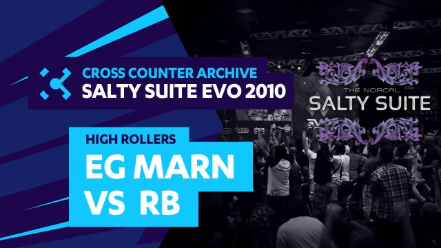 Salty Suite High Rollers - EG Marn (Dudley) vs. RB (Guy)