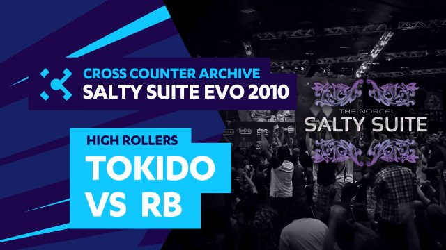 Salty Suite High Rollers - Tokido (Akuma) vs RB (Rufus)