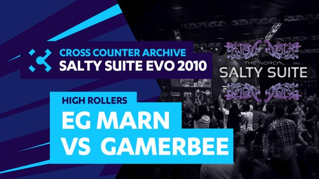 Salty Suite High Rollers - EG Marn (Dudley) vs GamerBee (Adon)