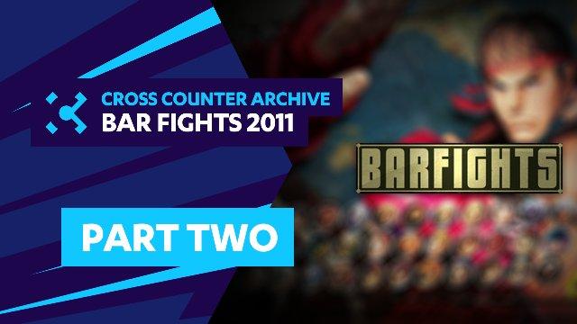 Bar Fights 2011 - Part 2