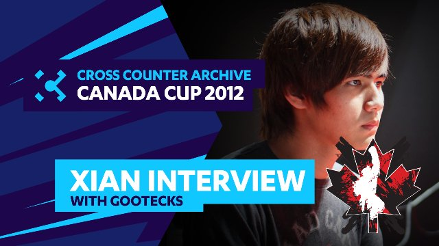 Canada Cup 2012: Xian Interview with Gootecks