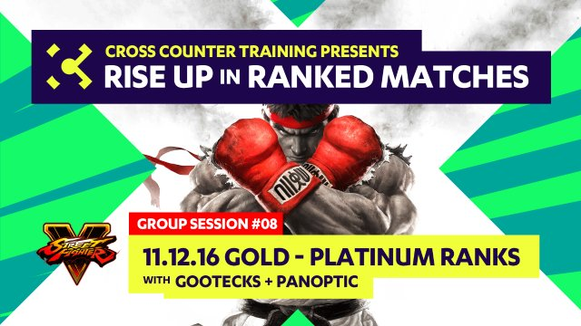 Group Session #08 - Gold & Platinum Ranked - Rise Up in Ranked Matches Course