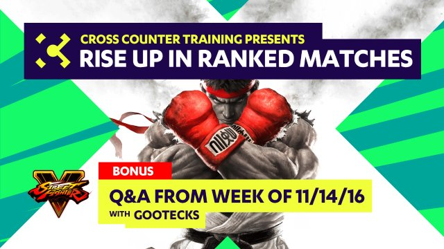 BONUS - Q&A from Week of 11/14/16 - Rise Up in Ranked Matches Video Course