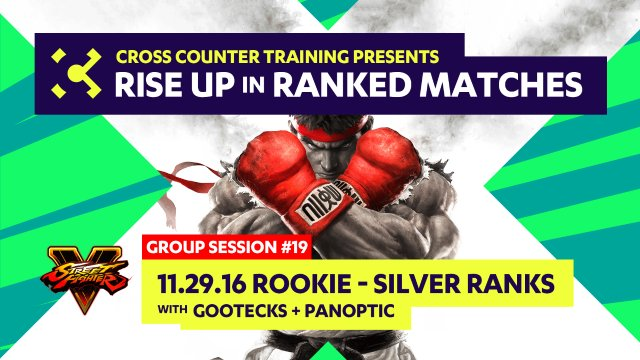 Group Session #19 - Rookie-Silver Members with gootecks & panoptic - Rise Up in Ranked Matches Video Course