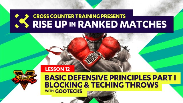 Lesson #12 - Basic Defensive Principles Part I - Blocking & Throws