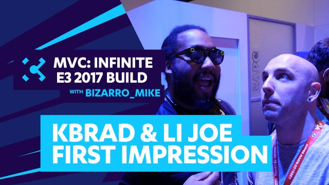 KBrad & LI Joe talk MVCI at E3 2017
