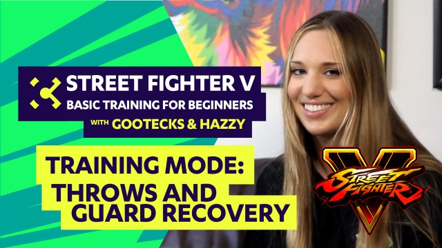 Basic Training for Beginners ft. gootecks & Hazzy #02 - Street Fighter V Tutorial