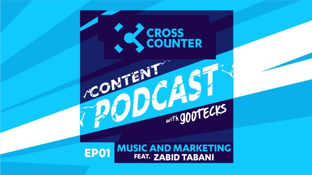 Cross Counter Content Podcast EP1: Ft Zaid Tabani