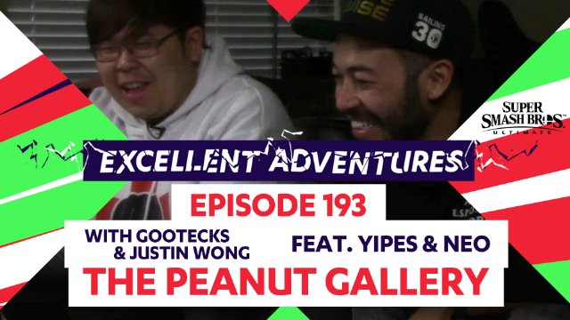 Excellent Adventures Episode 193 with gootecks & Justin Wong featuring Yipes & Neo in The Peanut Gallery