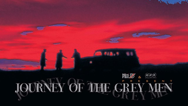 Journey of the grey man
