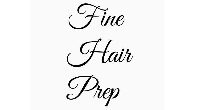Fine Hair Prep