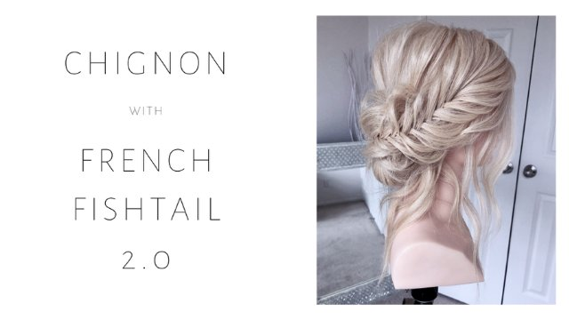 Chignon with French Fishtail 2.0