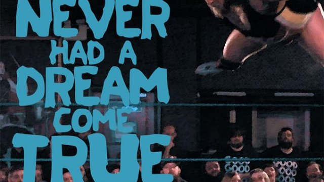 Good Wrestling #7 : Never Had A Dream Come True (17/03/2018)