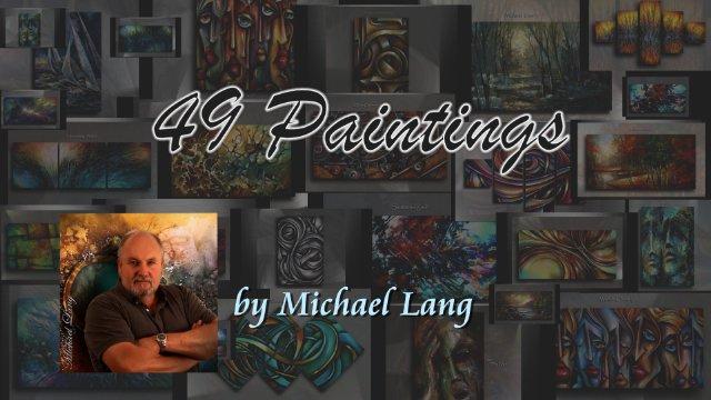 Michael Lang Painting Selection 49 Mixed